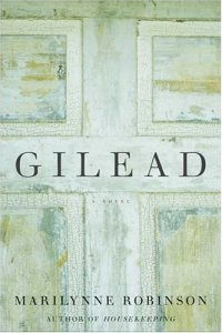 Book Cover - Gilead Marilynne Robinson