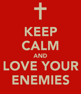 Keep Calm Love Enemies