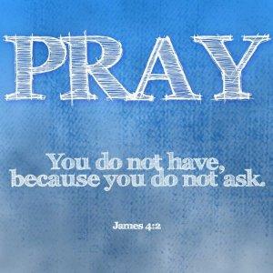 Pray - James 4